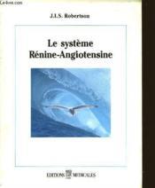 Le Systeme Renine-Angiotensine - Couverture - Format classique