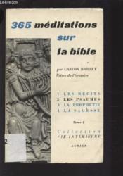 365 Meditations Sur La Bible - Tome 2 : Les Psaumes - Meditations De 92 A 183. - Couverture - Format classique