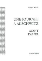 Une journée à Auschwitz avant l'appel - Couverture - Format classique