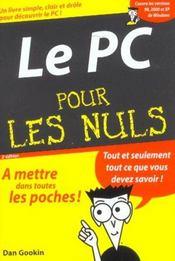 Le Pc Pour Les Nuls ; 2e Edition - Intérieur - Format classique