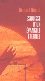Esquisse d'un évangile éternel - Couverture - Format classique