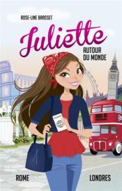 Juliette autour du monde ; INTEGRALE VOL.4 ; Juliette à Rome ; Juliette à Londres - Couverture - Format classique
