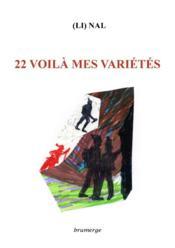 22 voilà mes variétés - Couverture - Format classique