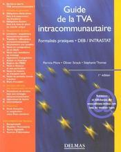 Guide de la tva intracommunautaire. formalites pratiques, deb / intrastat - 1ere ed. (1re édition) - Intérieur - Format classique