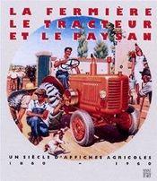 Le paysan, la ferme et le tracteur... - Intérieur - Format classique