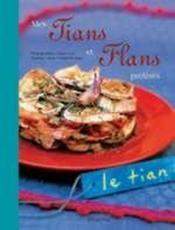 Mes Tians Et Flans Preferes - Couverture - Format classique