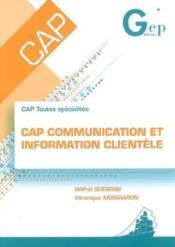 Cap Communication Et Information Clientele - Couverture - Format classique