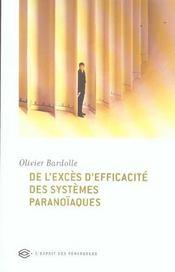 De l'excès d'efficacite des systèmes paranoïaques - Intérieur - Format classique