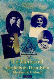 Le mémorial des juifs du haut-rhin, martyrs de la shoah - Couverture - Format classique