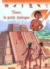 Tizoc, le petit azteque - Intérieur - Format classique