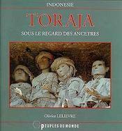 Toraja ; sous le regard des ancetres ; indonesie - Intérieur - Format classique