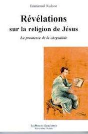 Revelations sur la religion de jesus - Couverture - Format classique