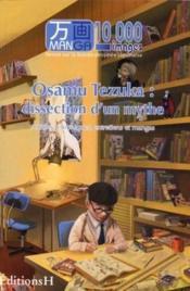 Manga 10 000 Images T.2 ; Osamu Tezuka : Dissection D'Un Mythe - Couverture - Format classique