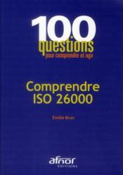 Comprendre ISO 26000 ; responsabilité sociétale - Couverture - Format classique