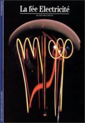 Collection Decouvertes Gallimard N° 122. La Fee Electricite. - Couverture - Format classique