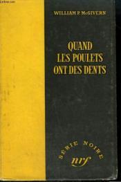 Quand Les Poulets Ont Des Dents. ( Rogue Cop). Collection : Serie Noire Sans Jaquette N° 256 - Couverture - Format classique