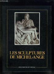 Les Sculptures De Michel Ange. - Couverture - Format classique