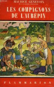 Les Compagnons De L'Aubepin. Collection Flammarion N° 18 - Couverture - Format classique