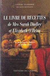Le Livre De Recettes De Mrs Sarah Dudley Et Elizabeth O'Brien - Intérieur - Format classique