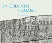La colonne trajane - Couverture - Format classique