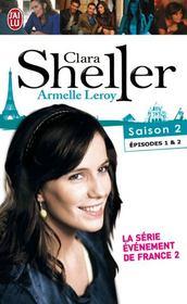 Clara Sheller saison 2 ; épisodes 1 et 2 - Couverture - Format classique