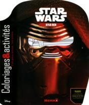 Star Wars ; Kylo Ren ; coloriages & activités - Couverture - Format classique