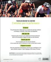 Triathlon l'intégrale ; comment être plus rapide, plus puissant et meilleur stratège - 4ème de couverture - Format classique