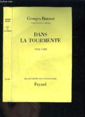 Dans La Tourmente- 1938-1948- Envoi De L Auteur - Couverture - Format classique