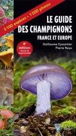 Le guide des champignons ; France et Europe (4e édition) - Couverture - Format classique
