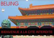 Beijing bienvenue a la cite interdite (calendrier mural 2019 din a3 horizontal) - la cite interdite - Couverture - Format classique