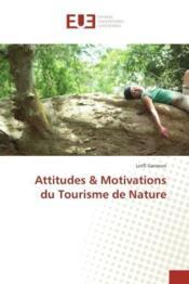 Attitudes & motivations du tourisme de nature - Couverture - Format classique