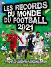Records du monde du football (édition 2021) - Couverture - Format classique