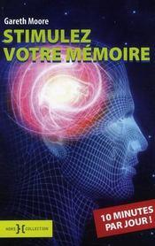 Stimulez votre mémoire ; 10 minutes par jour - Intérieur - Format classique