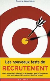 Les Nouveaux Tests De Recrutement - Couverture - Format classique