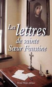Les lettres de sainte soeur Faustine - Couverture - Format classique