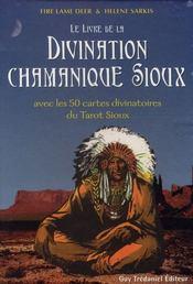 Le livre de la divination chamanique sioux - Intérieur - Format classique