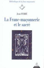 La franc-maconnerie et le sacre - Intérieur - Format classique