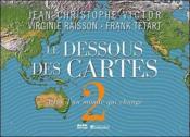 Le dessous des cartes t.2 ; atlas d'un monde qui change - Couverture - Format classique