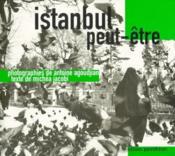 Istanbul peut-être - Couverture - Format classique