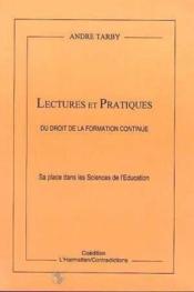 Lectures Et Pratiques Du Droit De La Formation Conti - Couverture - Format classique