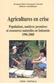Agricultures en crise ; populations, matières premières et ressources naturelles en Indonésie, 1996-2000 - Intérieur - Format classique