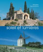 Provence, Soleil Et Lumieres - Couverture - Format classique