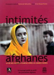 Intimités afghanes ; la vie des femmes à kaboul après les années noires - Intérieur - Format classique