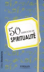 50 exercices de spiritualité - Couverture - Format classique