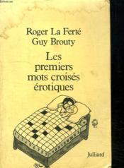 Les Premiers Mots Croises Erotiques. - Couverture - Format classique