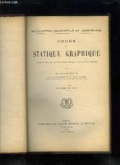 COURS STATIQUE GRAPHIQUE. 2em EDITION. - Couverture - Format classique