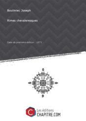 Rimes chevaleresques [Edition de 1871] - Couverture - Format classique
