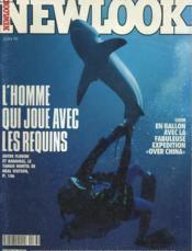 Newlook N° 83 - L'Homme Qui Joue Avec Les Requins - Chine: En Ballon Avec La Fabuleuse Expedition