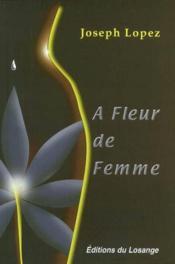 À fleur de femme - Couverture - Format classique