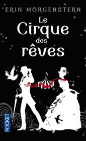 Le cirque des rêves - Couverture - Format classique